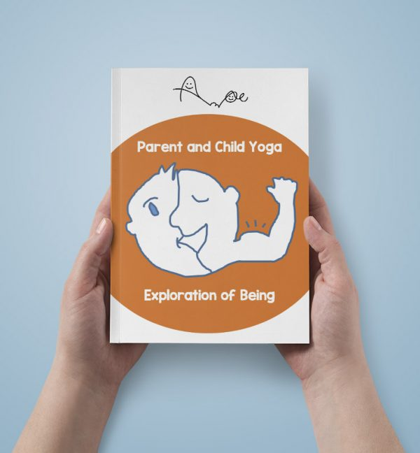 Parent and child yoga : Exploration of Being